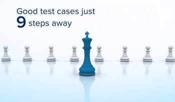 9 Steps to a good Test Case