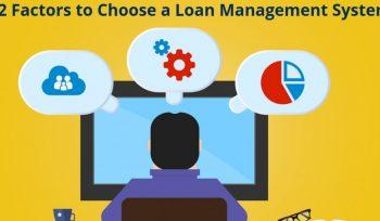 Factors to choose loan management software