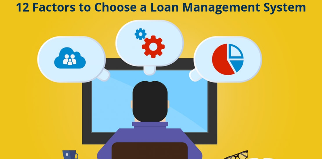 Factors to choose loan management software