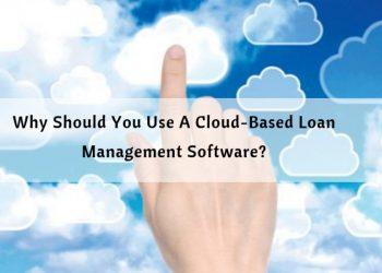 cloudbased loan management system