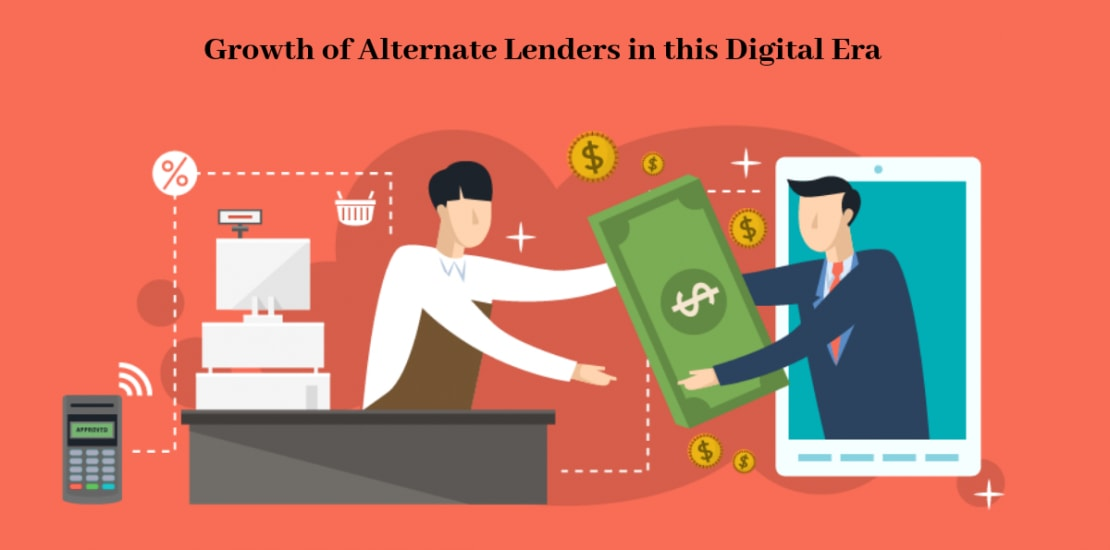 growth of alternate lenders in digital era
