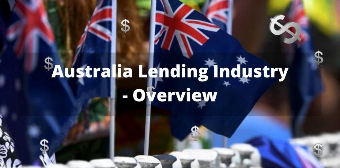 An overview of Australian lending Industry