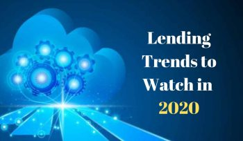 Lending Trends to Watch in 2020