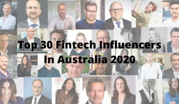 Top 30 Fintech Influencers In Australia 2020