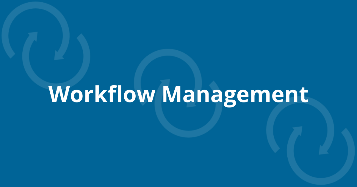 Workflow Management – The Key to Efficient Loan Origination System