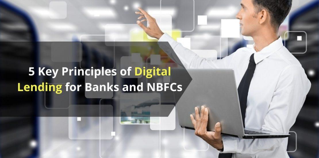 5 Key Principles of Digital Lending for Banks and NBFCs